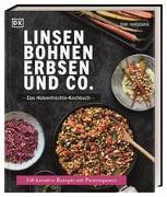 Cover-Bild zu Linsen, Bohnen, Erbsen und Co.: Das Hülsenfrüchte-Kochbuch von Hardeman, Tami