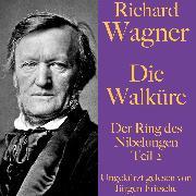 Cover-Bild zu Richard Wagner: Die Walküre (Audio Download) von Wagner, Richard
