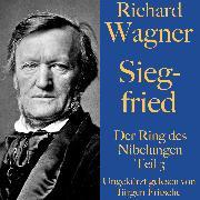 Cover-Bild zu Richard Wagner: Siegfried (Audio Download) von Wagner, Richard