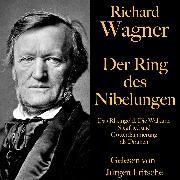Cover-Bild zu Richard Wagner: Der Ring des Nibelungen (Audio Download) von Wagner, Richard