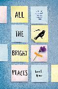 Cover-Bild zu All the Bright Places von Niven, Jennifer