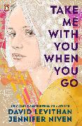Cover-Bild zu Take Me With You When You Go von Levithan, David