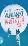 Cover-Bild zu All die verdammt perfekten Tage (eBook) von Niven, Jennifer