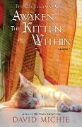 Cover-Bild zu The Dalai Lama's Cat Awaken the Kitten Within (Dalai Lama's Cat Series, #5) (eBook) von Michie, David