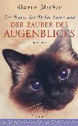 Cover-Bild zu Die Katze des Dalai Lama und der Zauber des Augenblicks (eBook) von Michie, David