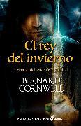 Cover-Bild zu Rey del invierno (eBook) von Cornwell, Bernard