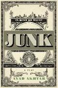 Cover-Bild zu Junk: A Play von Akhtar, Ayad