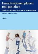 Cover-Bild zu Lernsituationen planen und gestalten von Schewior-Popp, Susanne