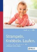 Cover-Bild zu Strampeln. Krabbeln. Laufen (eBook) von Scheffler, Ingeborg
