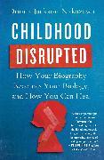 Cover-Bild zu Childhood Disrupted von Nakazawa, Donna Jackson