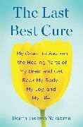 Cover-Bild zu The Last Best Cure von Jackson Nakazawa, Donna
