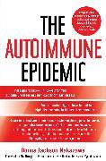 Cover-Bild zu The Autoimmune Epidemic von Nakazawa, Donna Jackson