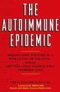 Cover-Bild zu The Autoimmune Epidemic (eBook) von Nakazawa, Donna Jackson