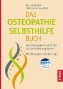 Cover-Bild zu Das Osteopathie-Selbsthilfe-Buch von Liem, Torsten