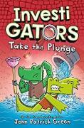 Cover-Bild zu Investigators: Take the Plunge (eBook) von Green, John Patrick