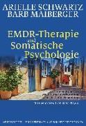 Cover-Bild zu EMDR-Therapie & Somatische Psychologie von Schwartz, Arielle