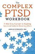 Cover-Bild zu The Complex PTSD Workbook (eBook) von Schwartz, Arielle