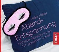 Cover-Bild zu Abend-Entspannung von Höfler, Heike