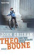 Cover-Bild zu Theo Boone und der unsichtbare Zeuge von Grisham, John