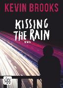 Cover-Bild zu Kissing the Rain (eBook) von Brooks, Kevin