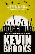 Cover-Bild zu Dogchild (eBook) von Brooks, Kevin