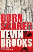 Cover-Bild zu Born Scared (eBook) von Brooks, Kevin