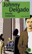 Cover-Bild zu Johnny Delgado, Private Detective von Brooks, Kevin