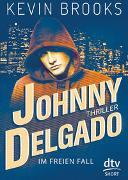 Cover-Bild zu Johnny Delgado - Im freien Fall von Brooks, Kevin