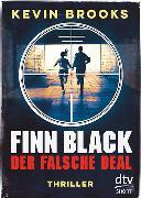 Cover-Bild zu Finn Black - Der falsche Deal von Brooks, Kevin