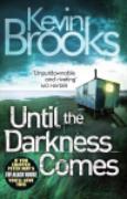 Cover-Bild zu Until the Darkness Comes (eBook) von Brooks, Kevin