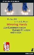 Cover-Bild zu Hill, Richard: Mirroring Hands (eBook)