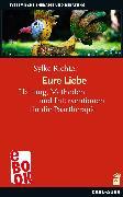 Cover-Bild zu Richter, Sylke: Eure Liebe (eBook)