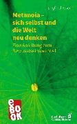 Cover-Bild zu Essen, Siegfried: Metanoia - sich selbst und die Welt neu denken (eBook)