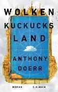Cover-Bild zu Doerr, Anthony: Wolkenkuckucksland