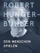 Cover-Bild zu Dermutz, Klaus (Hrsg.): Robert Hunger-Bühler