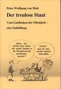 Cover-Bild zu von Matt, Peter-Wolfgang: Der treulose Staat