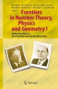 Cover-Bild zu Frontiers in Number Theory, Physics, and Geometry I von Cartier, Pierre E. (Hrsg.)