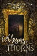 Cover-Bild zu Mirrors & Thorns: An OWS Dark Fairy Tale Anthology (eBook) von Strickland, J. Lee