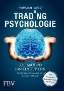 Cover-Bild zu Tradingpsychologie - So denken und handeln die Profis von Welz, Norman