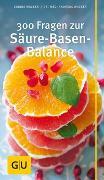 Cover-Bild zu 300 Fragen zur Säure-Basen-Balance von Wacker, Sabine