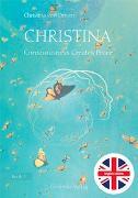 Cover-Bild zu Christina, Book 3: Consciousness Creates Peace von von Dreien, Bernadette