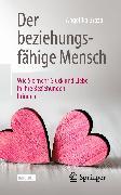 Cover-Bild zu Der beziehungsfähige Mensch (eBook) von Braza, Angelika
