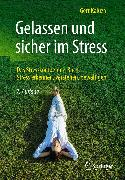 Cover-Bild zu Gelassen und sicher im Stress (eBook) von Kaluza, Gert