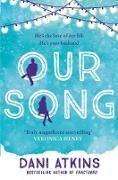 Cover-Bild zu Our Song (eBook) von Atkins, Dani