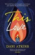 Cover-Bild zu This Love (eBook) von Atkins, Dani