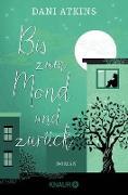 Cover-Bild zu Bis zum Mond und zurück (eBook) von Atkins, Dani