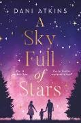 Cover-Bild zu A Sky Full of Stars (eBook) von Atkins, Dani