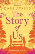 Cover-Bild zu The Story Of Us (eBook) von Atkins, Dani