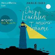 Cover-Bild zu Das Leuchten unserer Träume (Ungekürzt) (Audio Download) von Atkins, Dani