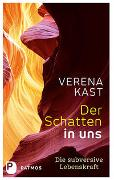 Cover-Bild zu Der Schatten in uns von Kast, Verena